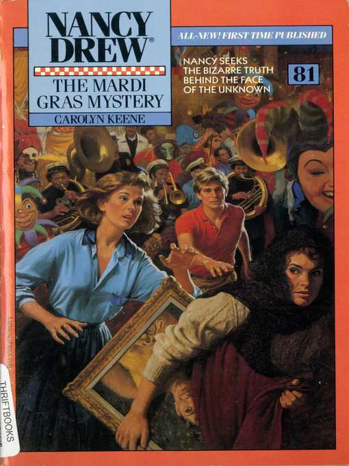 The Mardi Gras Mystery (eBook): Nancy Drew Series, Book 81
