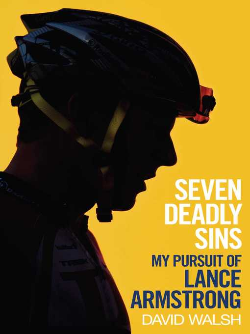 Seven Deadly Sins (eBook): My Pursuit of Lance Armstrong
