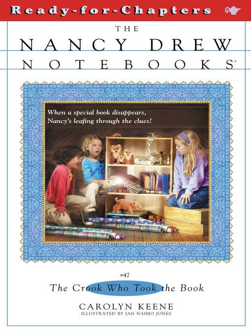 The Crook Who Took the Book: The Nancy Drew Notebooks Series, Book 47 - The Nancy Drew Notebooks (eBook)