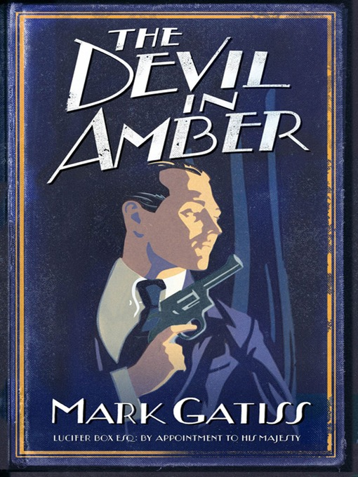 The Devil in Amber (eBook): Lucifer Box Series, Book 2