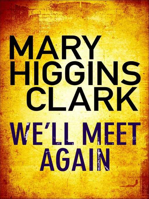 mary higgins clark well meet again essay