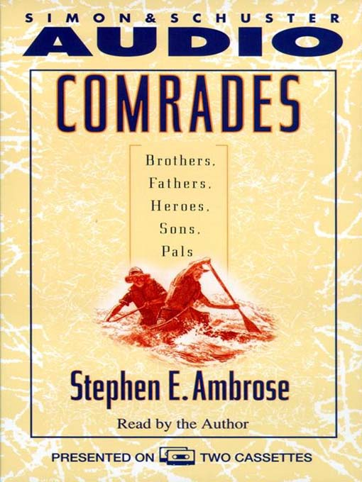 Comrades (MP3): Brothers, Fathers, Sons, Pals