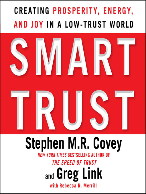 Smart Trust (MP3): How People, Companies, and Countries Are Prospering from High Trust in a Low Trust World