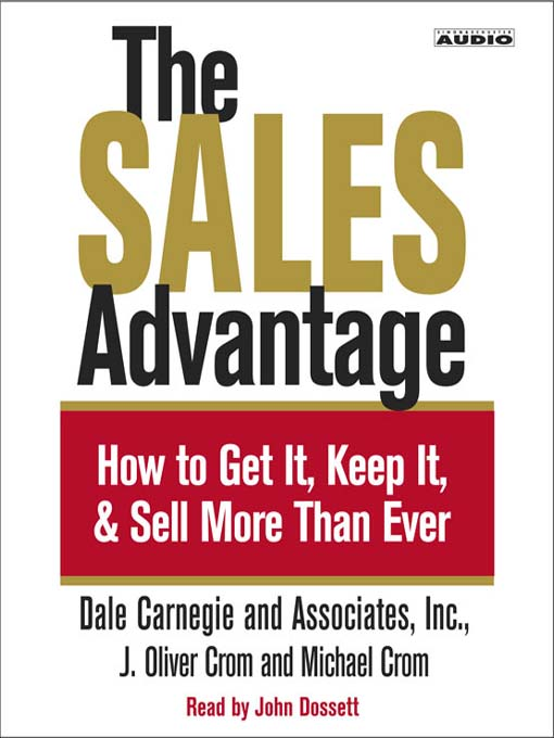 The Sales Advantage (MP3): How to Get it, Keep it, and Sell More Than Ever