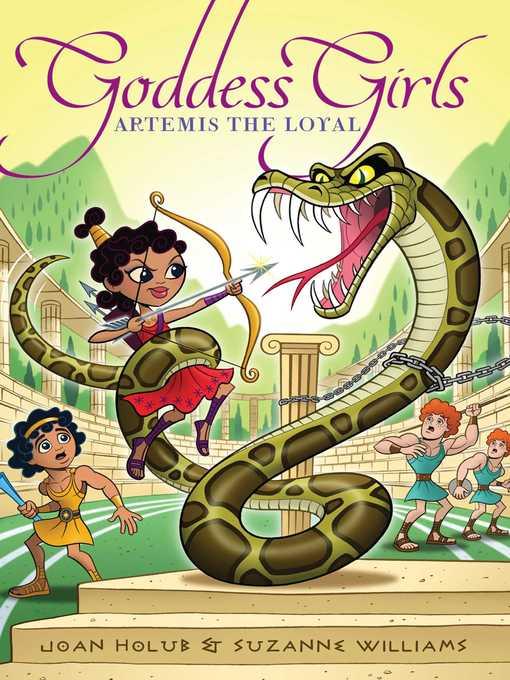 Artemis the Loyal Goddess Girls Series, Book 7