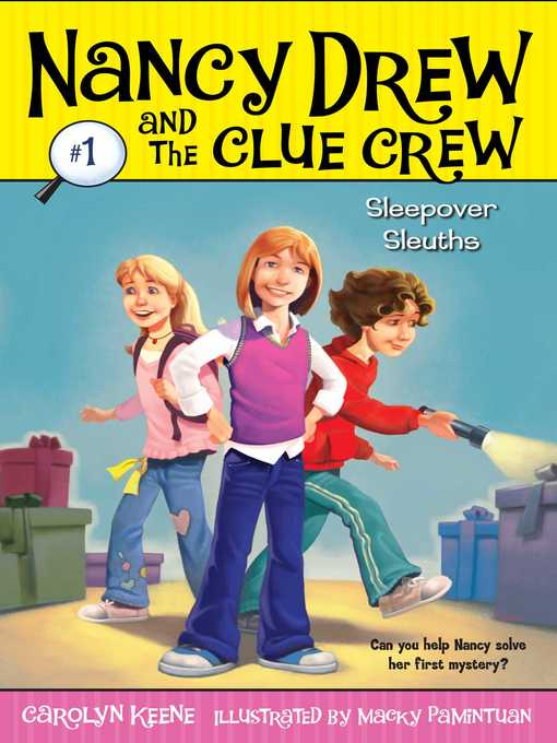 Sleepover Sleuths Nancy Drew and the Clue Crew Series, Book 1