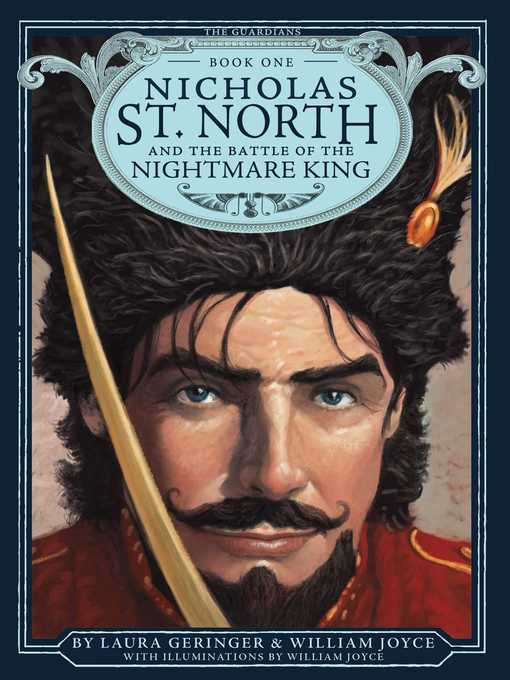 Nicholas St. North and the Battle of the Nightmare Guardians of Childhood Series, Book 1