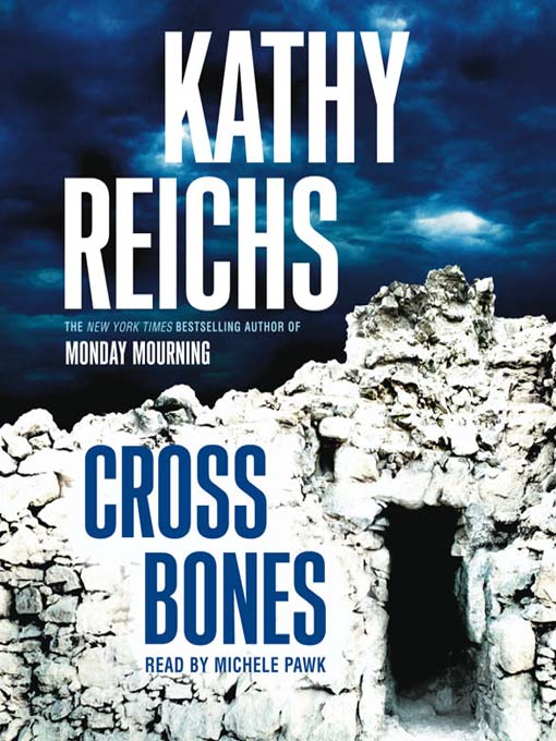 Cross Bones (MP3): Temperance Brennan Series, Book 8
