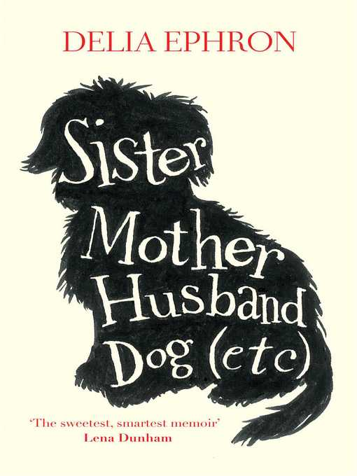 Sister Mother Husband Dog (Etc.) (eBook)
