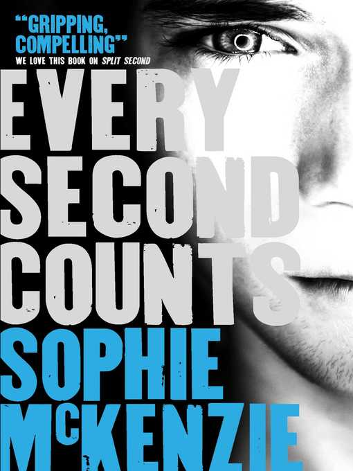 Every Second Counts (eBook): Split Second Series, Book 2