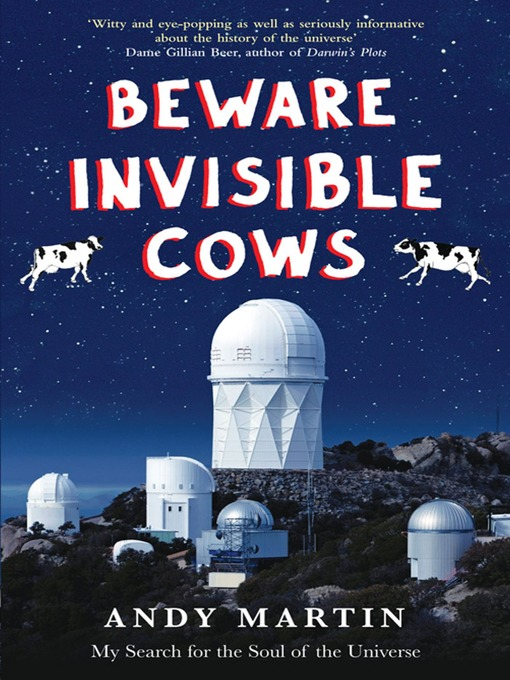 Beware Invisible Cows: My Search for the Soul of the Universe (eBook)