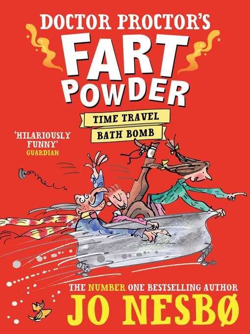 Time-Travel Bath Bomb (eBook): Doctor Proctor's Fart Powder Series, Book 3