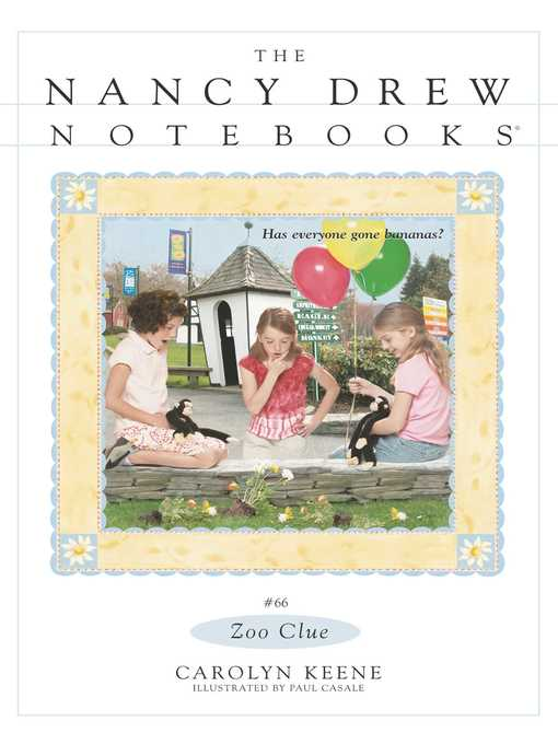 Zoo Clue: The Nancy Drew Notebooks Series, Book 66 - The Nancy Drew Notebooks (eBook)