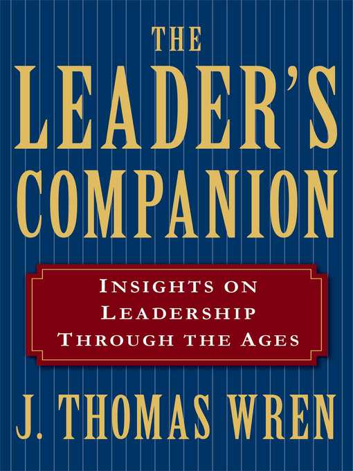 The Leader's Companion: Insights on Leadership Through the Ages (eBook)