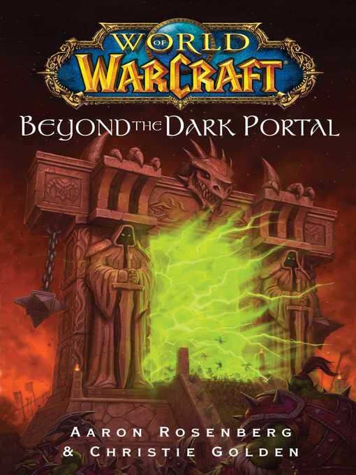 Beyond the Dark Portal. Series: World of Warcraft. Creators: