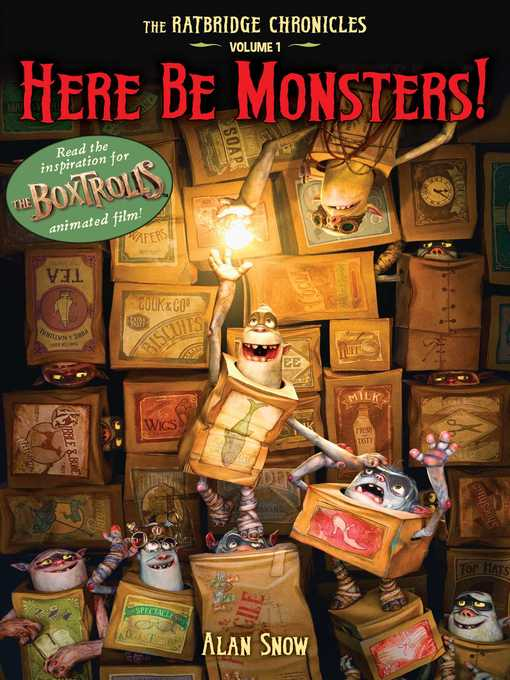 Here Be Monsters! The Ratbridge Chronicles, Volume 1