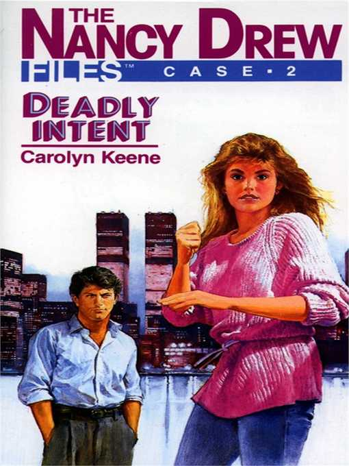 Deadly Intent (eBook): Nancy Drew Files Series, Book 2