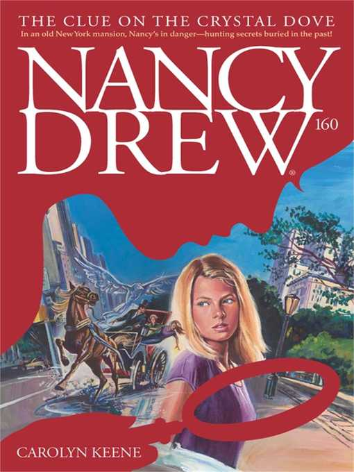 The Clue on the Crystal Dove: Nancy Drew Series, Book 160 - Nancy Drew (eBook)