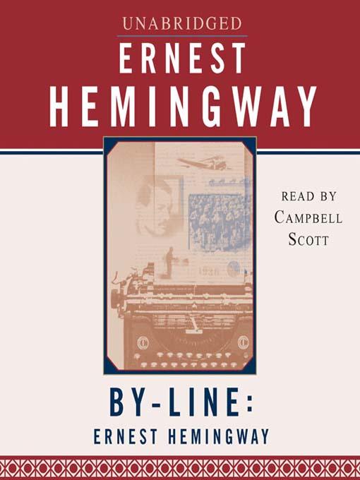 Byline (MP3): Ernest Hemingway
