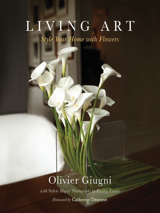 Living Art: Style Your Home with Flowers (eBook)