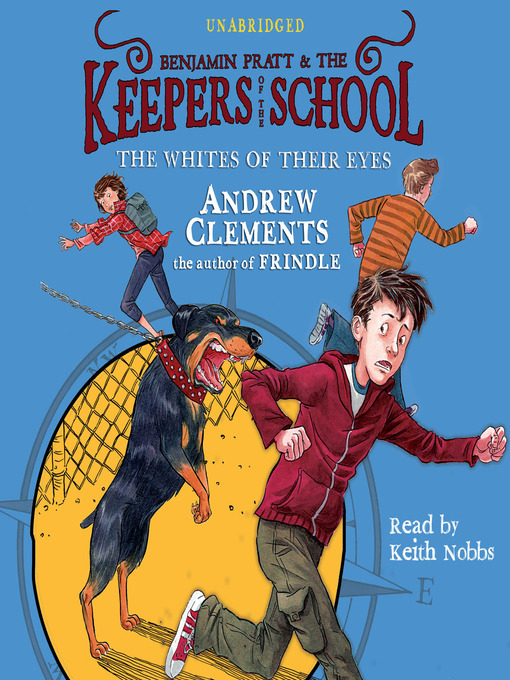 The Whites of Their Eyes (MP3): Benjamin Pratt and the Keepers of the School Series, Book 3