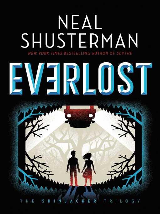 Everlost Skinjacker Trilogy, Book 1
