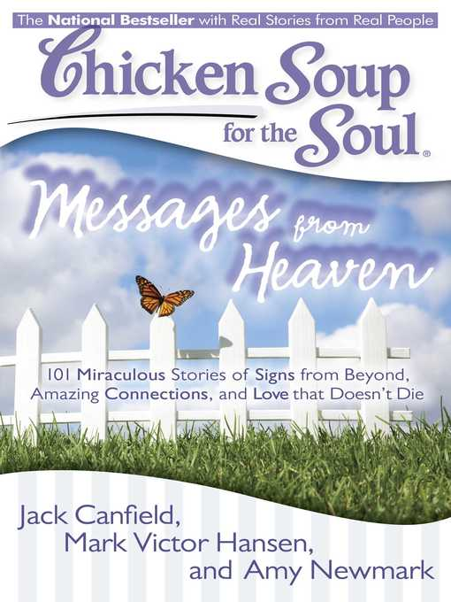 Messages from Heaven (eBook): 101 Miraculous Stories of Signs from Beyond, Amazing Connections, and Love that Doesn't Die