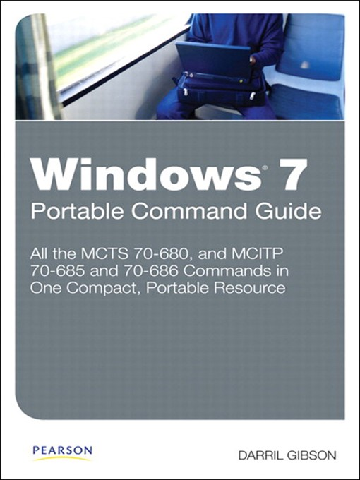 Windows 7 Portable Command Guide: Enhancing Business Performance and Leadership Success in Turbulent Times (eBook)