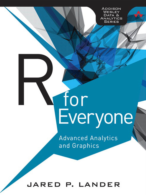 R for Everyone: Advanced Analytics and Graphics (eBook)