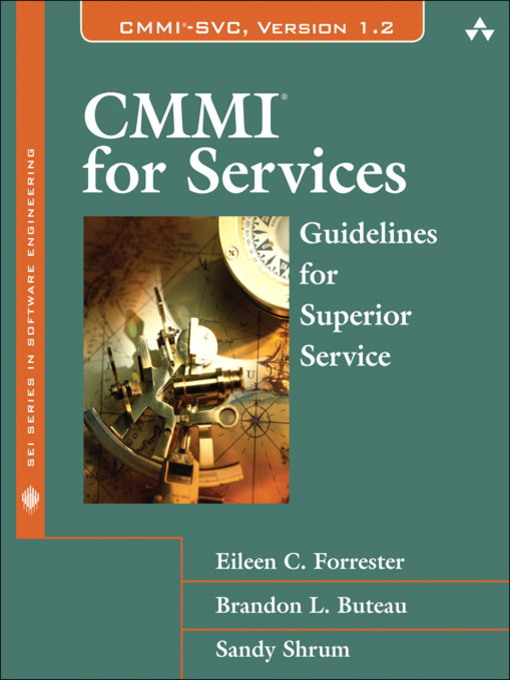 CMMI® for Services: Guidelines for Superior Service - SEI Series in Software Engineering (eBook)