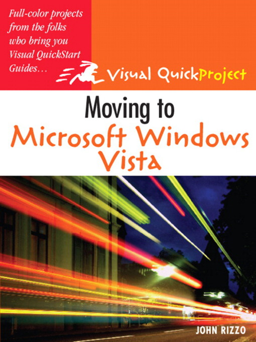 Moving to Microsoft Windows Vista: Visual QuickProject Guide (eBook)