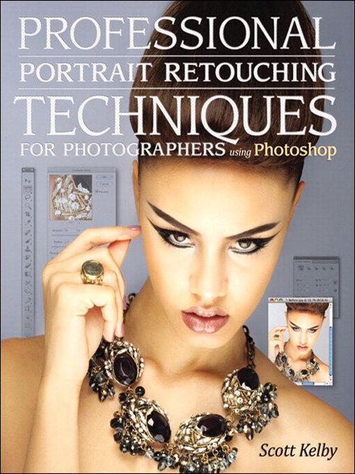 Professional Portrait Retouching Techniques for Photographers Using Photoshop (eBook)