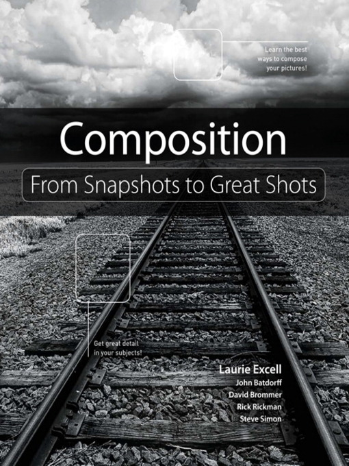 Composition (eBook): From Snapshots to Great Shots