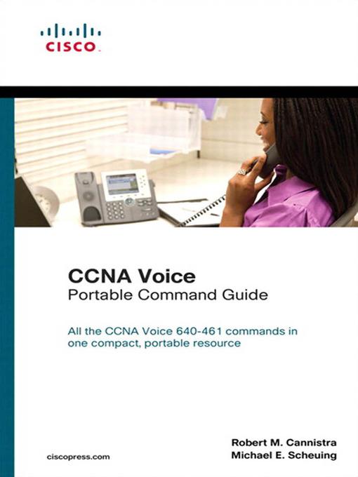 CCNA Voice Portable Command Guide: An Asia Pacific Perspective, 2/e (eBook)