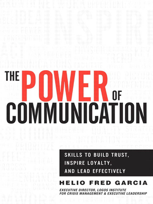 The Power of Communication (eBook): Skills to Build Trust, Inspire Loyalty, and Lead Effectively