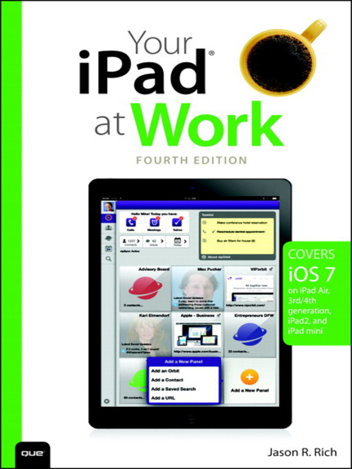 Your iPad at Work (eBook): Covers iOS 7 on iPad Air, iPad 3rd and 4th Generation, iPad2, and iPad Mini