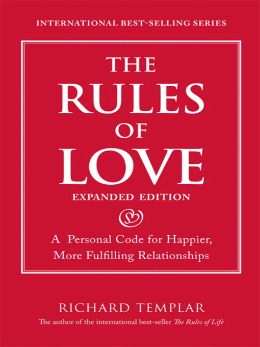 The Rules of Love (eBook): A Personal Code for Happier, More Fulfilling Relationships, Expanded Edition