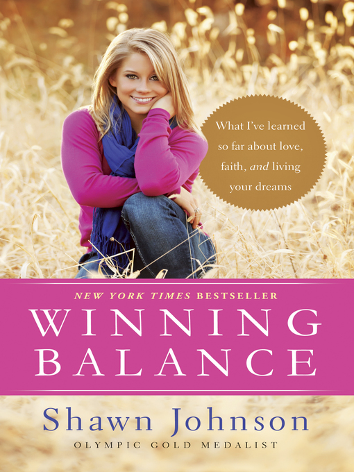 Winning balance [electronic book] What I've Learned So Far about Love, Faith, and Living Your Dreams.
