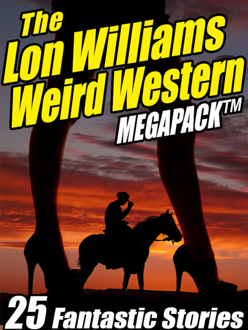 The Lon Williams Weird Western Megapack