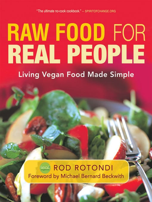 Raw Food for Real People (eBook): Living Vegan Food Made Simple