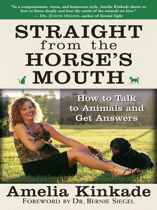 Straight from the Horse's Mouth (eBook): How to Talk to Animals and Get Answers