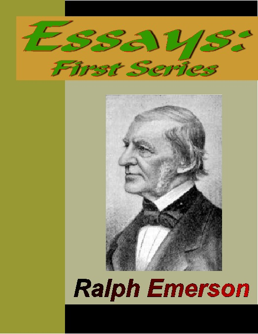ralph waldo emerson the over soul essay The over-soul has 76 ratings and 3 reviews jl said: ralph waldo emerson's essays are well worth reading emerson is insightful, makes comparisons othe.