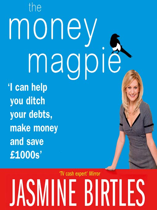 The Money Magpie (MP3): The Ultimate Guide to Savvy Saving, Ditching Your Debts and Making Money