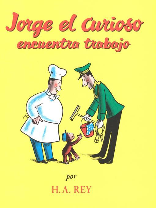 Jorge el Curioso Encuentra Trabajo (eBook)