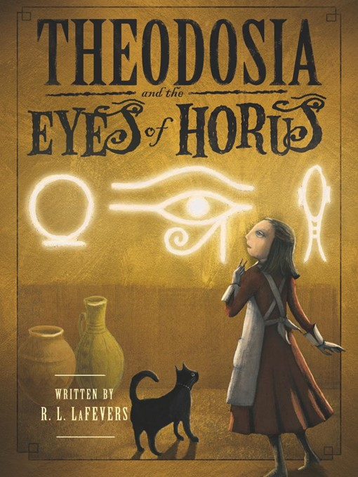 Theodosia and the Eyes of Horus Theodosia Series, Book 3