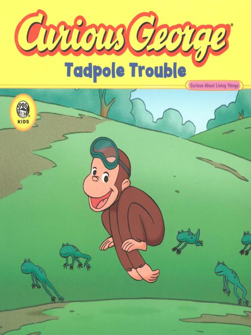 Curious George Tadpole Trouble (eBook)
