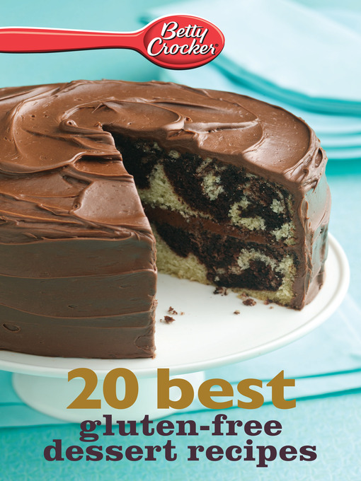 Betty Crocker 20 Best Gluten-Free Dessert Recipes (eBook)