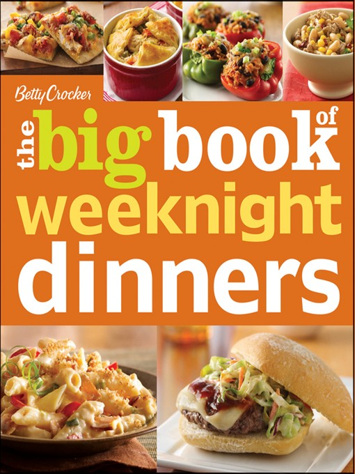 Betty Crocker The Big Book of Weeknight Dinners - Betty Crocker Big Book (eBook)