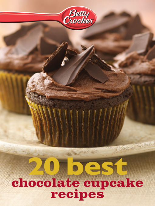 Betty Crocker 20 Best Chocolate Cupcake Recipes (eBook)