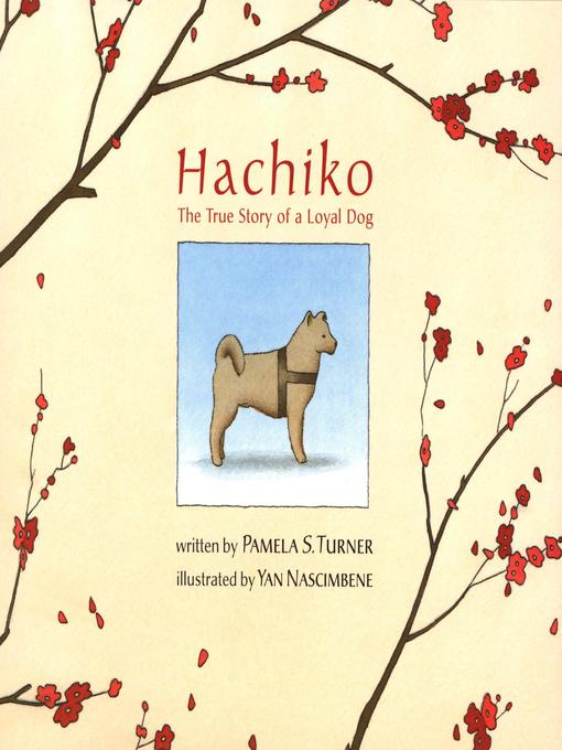 Hachiko The True Story of a Loyal Dog